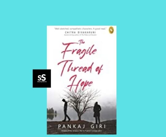 The Fragile Thread of Hope book by Author Pankaj Giri