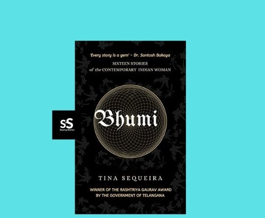 Bhumi: A Collection of Short Stories by Author Tina Sequeira