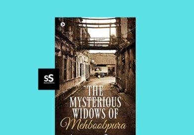 The Mysterious Widows of Mehboobpura by Anuradha Singh
