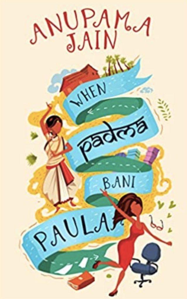 Indian Comedy Book When Padma Bani Paula by Anupama Jain