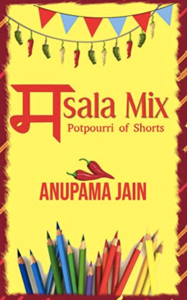 Masala Mix by Anupama Jain