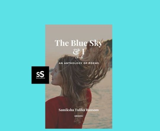 The Blue Sky and I book by Author Samiksha Tulika Ransom