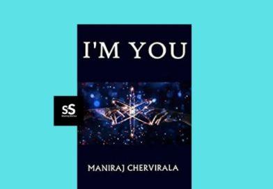 I'm You book by Author Maniraj Cherviralaq