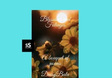Blossoms and Foliages book by Author Daisy Bala
