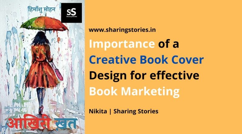 Importance of a Creative Book Cover Design for effective Book Marketing