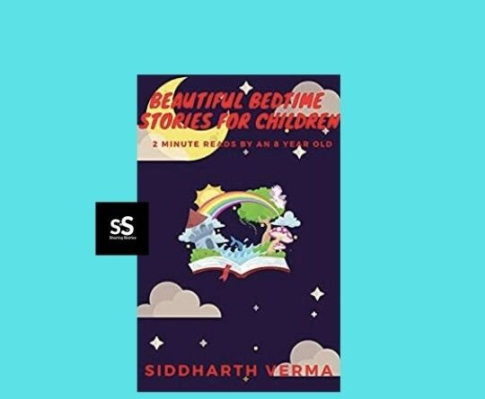 Beautiful Bedtime Stories for Children book by Author Siddharth Verma