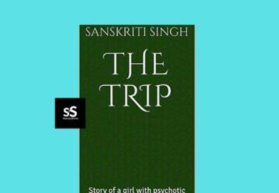 THE TRIP book by Author Sanskriti Singh