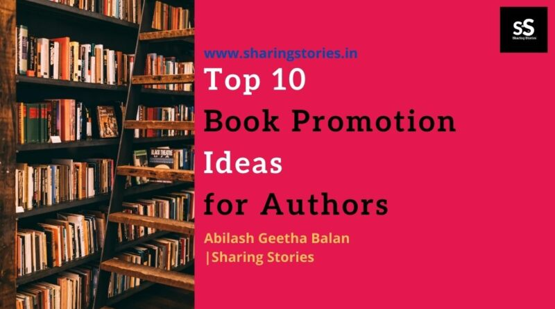 Top 10 Book Promotion Ideas for Authors