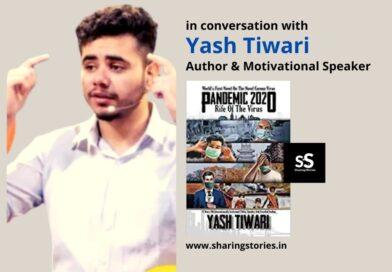 Motivational Speaker Yash Tiwari Author Interview