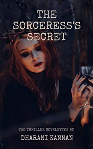 The Sorceress's Secret by Author Dharani Kannan