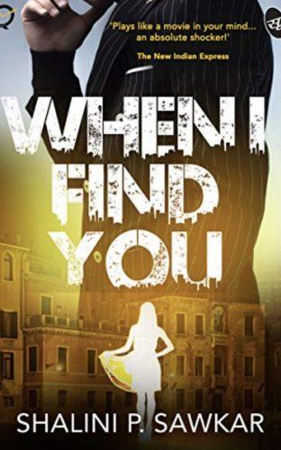 When I find You by Shalini P. Sawkar