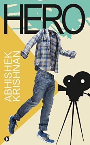 Hero by Author Abhishek Krishnan
